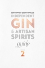South West & South Wales Independent Gin & Artisan Spirits Guide - Book