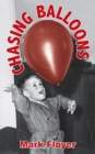 Chasing Balloons - Book