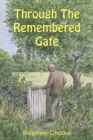 Through The Remembered Gate - Book