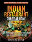 Indian Restaurant Curry at Home Volume 2 : Misty Ricardo's Curry Kitchen - Book