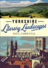 Yorkshire Literary Landscapes - Book