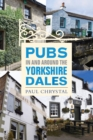 Pubs In & Around the Yorkshire Dales - Book