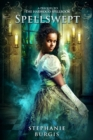 Spellswept: A Prequel to the Harwood Spellbook - eBook