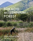 Tokachi Millennium Forest : Pioneering a New Way of Gardening with Nature - Book