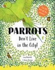 Parrots Don't Live in the City! - Book
