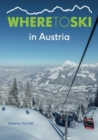Where to Ski in Austria - Book