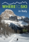 Where to Ski in Italy - Book