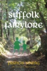 Suffolk Fairylore - Book