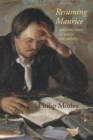 Resuming Maurice : and other essays on writers and celebrity - Book