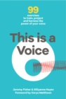 This This is a Voice : 99 exercises to train, project and harness the power of your voice - Book