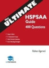 The Ultimate HSPSAA Guide : Fully Worked Solutions, Time Saving Techniques, Score Boosting Strategies, 15 Annotated Essays, HSPS Admissions Assessment, UniAdmissions Cambridge Test - Book