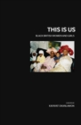 This is Us : Black British Women and Girls - Book