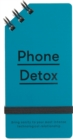 Phone Detox : Bring sanity to your most intense technological relationship - Book