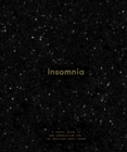 Insomnia : A Guide to and Consolation for the Restless Early Hours - Book
