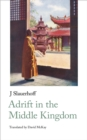 Adrift in the Middle Kingdom - Book