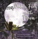 Daddy Frog And The Moon - Book