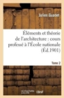 Elements et theorie de l'architecture vol. 2 - Book