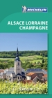 Michelin Green Guide Alsace Lorraine Champagne (Travel Guide) - Book