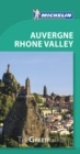 Michelin Green Guide Auvergne Rhone Valley (Travel Guide) - Book