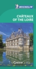 Michelin Green Guide Chateaux of the Loire (Travel Guide) - Book