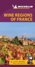 Michelin Green Guide Wine Regions of France (Travel Guide) - Book