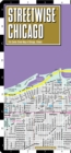Streetwise Chicago Map - Laminated City Center Street Map of Chicago, Illinois - Book