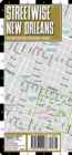 Streetwise New Orleans Map - Laminated City Center Street Map of New Orleans, Louisiana - Book