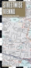 Streetwise Vienna Map - Laminated City Center Street Map of Vienna, Switzerland - Book