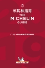Guangzhou - The MICHELIN guide 2019 : The Guide MICHELIN - Book