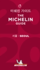 Seoul - The MICHELIN Guide 2020 : The Guide Michelin - Book