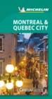 Montreal & Quebec City - Michelin Green Guide : The Green Guide - Book