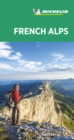 French Alps - Michelin Green Guide : The Green Guide - Book