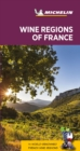 Wine regions of France - Michelin Green Guide : The Green Guide - Book