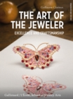 The Art of the Jeweler: : Excellence and Craftmanship - Book