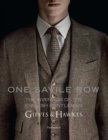 One Savile Row: The Invention of the English Gentleman : Gieves & Hawkes - Book