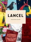 Lancel : Parisian Maison since 1876 - Book