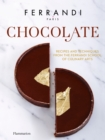 Chocolate : Recipes and Techniques from the Ferrandi School of Culinary Arts - Book