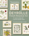 Deyrolle: French Botanical Art : 21 Nature Prints for a Picture-Perfect Home - Book