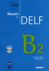 Reussir le DELF 2010 edition : Livre B2 & CD audio - Book