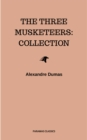 The Three Musketeers: Collection - eBook