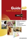 Guide AP - Auxiliaire de puericulture : Modules 1 a 8 du DEAP - eBook