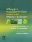 Pathologies musculosquelettiques douloureuses : Imagerie et diagnostic - eBook