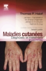 Maladies cutanees : diagnostic et traitement - eBook