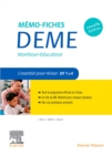 Memo-Fiches DEME. Moniteur-Educateur - eBook
