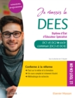 Je reussis  le DEES. Diplome d'Etat d'educateur specialise : Socle commun + option. Conforme a la reforme - eBook