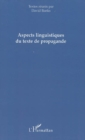 Aspects linguistiques du textede propag - eBook