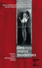 Des mains modernes - cinema, danse, photographie, theatre - eBook