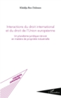 Interactions du droit international et du droit de l'Union Europeenne - eBook