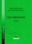 Les Memoires : Tome I - eBook