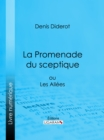 La Promenade du sceptique - eBook